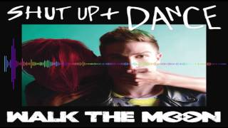 Shut Up And Dance - Walk The Moon Bass Boosted HD