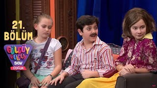 Güldüy Güldüy Show Çocuk 21. Bölüm Full HD Tek Parça