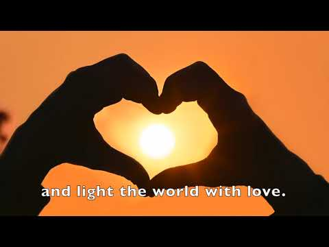 Light the world with Love Friend, LDS