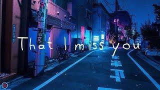 Vansire - That I Miss You (Lyrics)