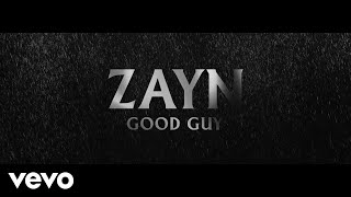 ZAYN Good Guy (Audio)