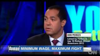 R. Donahue (Don) Peebles on CNN Your Bottom Line with Christine Romans on Minimum Wage