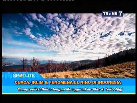 SPOTLITE - Cuaca, Iklim Dan Fenomena EL Nino Di Indonesia