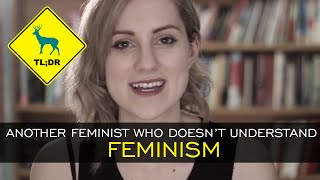TL;DR - Another Feminist Who Doesn