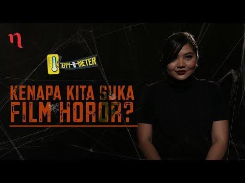 Teppy O Meter: Kenapa Suka Film Horor?