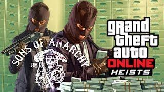 GTA Online - Ограбления 2 (Сыны Анархии)