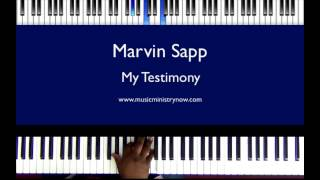 """My Testimony"" - Marvin Sapp"