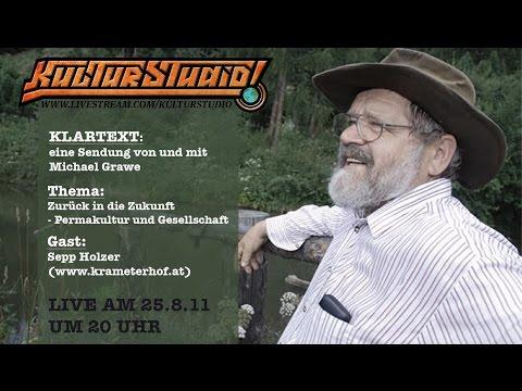 Zurück in die Zukunft - Permakultur & Gesellschaft - Sepp Holzer KT No. 21