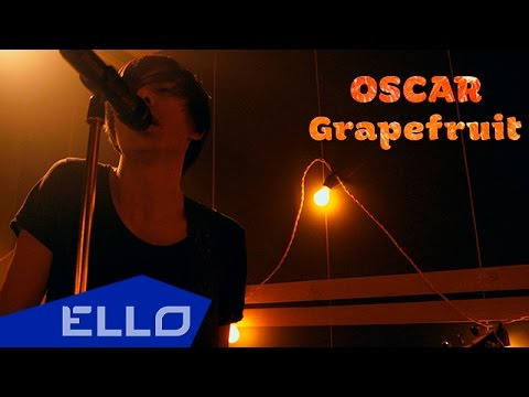 Oscar – Grapefruit / ELLO World /