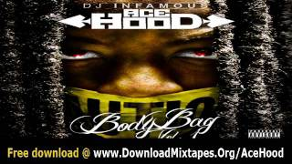 Ace Hood - Oh (Prod by DJ Montay) Body Bag Mixtape Link