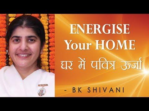 ENERGISE Your HOME: Ep 28 Soul Reflections: BK Shivani (English Subtitles)