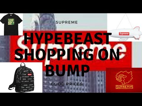 Shopping For Supreme On Bump