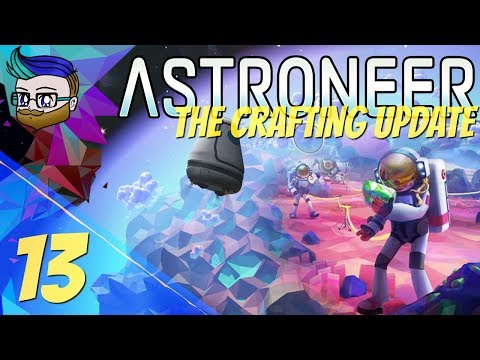 This Underground Cave Base Is Getting Massive! | The Crafting Update | Astroneer 0.10.2 #13
