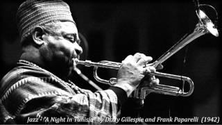 "Jazz - ""A Night In Tunisia"" by Dizzy Gillespie and Frank Paparelli  (1942)"