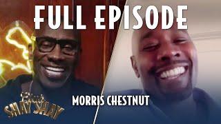 Morris Chestnut FULL EPISODE | EPISODE 11 | CLUB SHAY SHAY