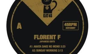 Florent F 'Japanese Edits - Sunday Morning' [KAT45007]
