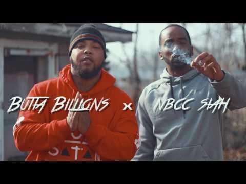 NBCC - Butta BILLIONS x NBCC Siah (Die Slow)