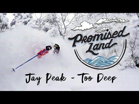 Promised Land: Jay Peak - Too Deep