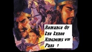 Romance Of The Three Kingdoms VIII Episode 1