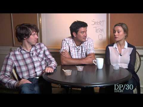 DP/30: Short Term 12, wr/dir Destin Cretton, actors John Gallagher Jr, Brie Larson