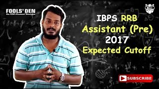 IBPS RRB Assistant Pre 2017 Expected Cut Off 2017 Video