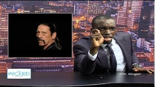 Kenyans versus 'The best' Film personality  - The Wicked Edition Episode 078