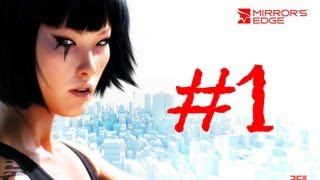 Mirror's Edge (Parte 1) Gameplay en Español by SpecialK