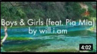 will.i.am - Boys & Girls (feat Pia Mia) [Clean Lyrics]