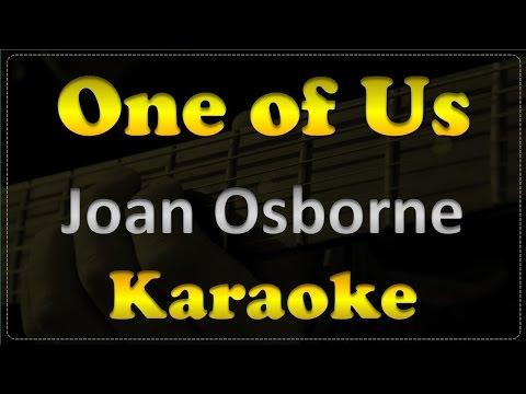Joan Osborne - One of Us - Acoustic Guitar Karaoke # 2