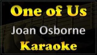 Joan Osborne - One of Us - Acoustic Guitar Karaoke # 2