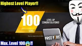 Highest 100 Level Player In Free fire😱🔥//Hacker Or Ghost??