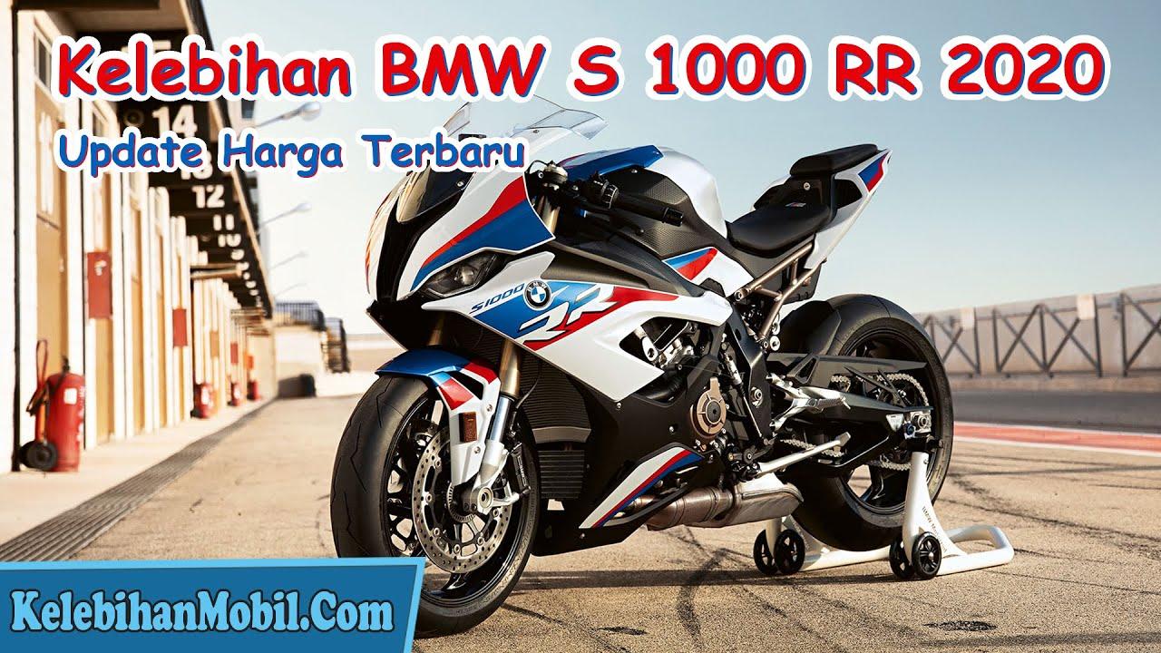 Inilah Harga Motor Bmw S1000rr 2020 Indonesia Kelebihan Motor Youtube