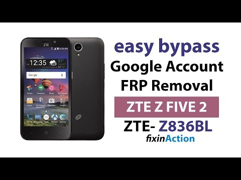 Easy Bypass Google Account FRP Lock ZTE Z FIVE 2 Z836BL Tracfone without PC 2019