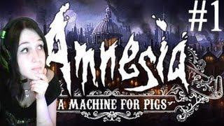 """Amnésia : A Machine For Pigs- 1 """"Depuis le temps qu"""