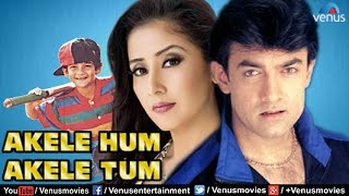 Akele Hum Akele Tum | Hindi Movies 2017 Full Movie | Bollywood Movies | Aamir Khan Movies