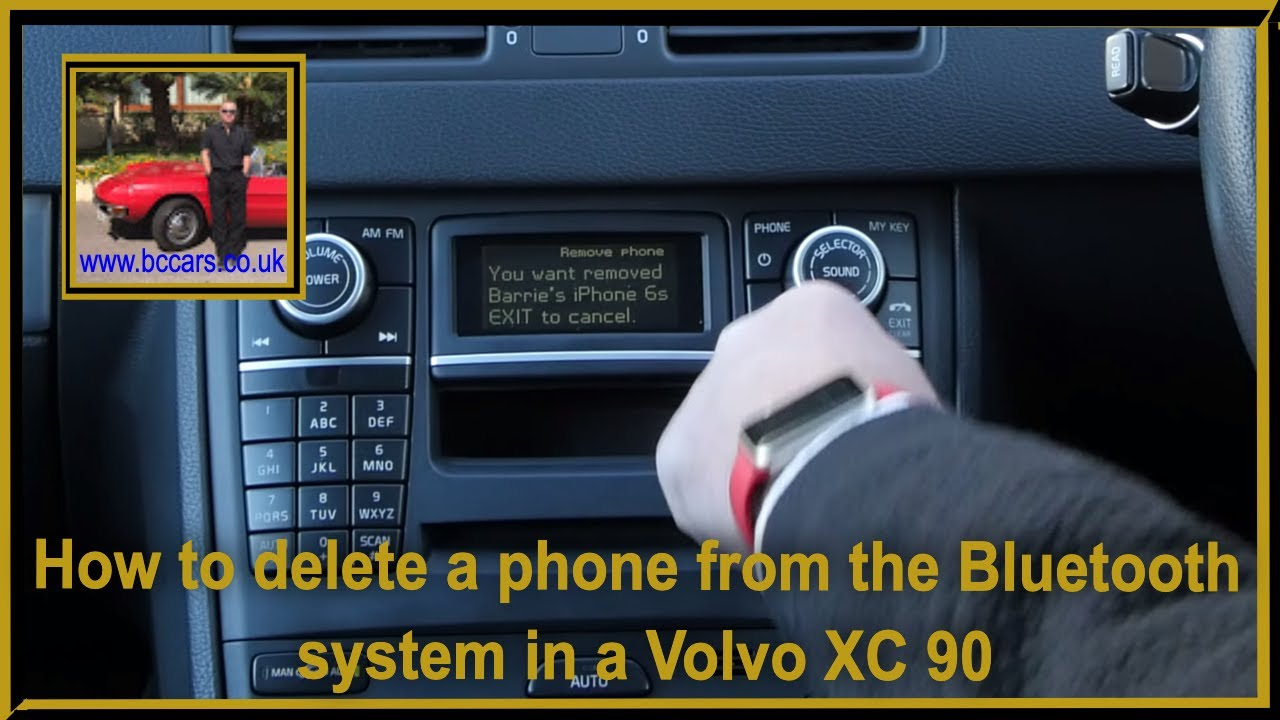 how to delete a phone from the bluetooth system in a volvo xc 90how to delete a phone from the bluetooth system in a volvo xc 90