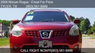 2008 Nissan Rogue S Crossover 4dr for sale in TYLER, TX 7570