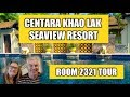 Centara Khao Lak Seaview Resort Room Review 2321, Thailand