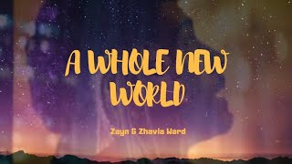 ZAYN & ZHAVIA WARD - A WHOLE NEW WORLD (LYRICS) ALADDIN MOVIE SOUNDTRACK
