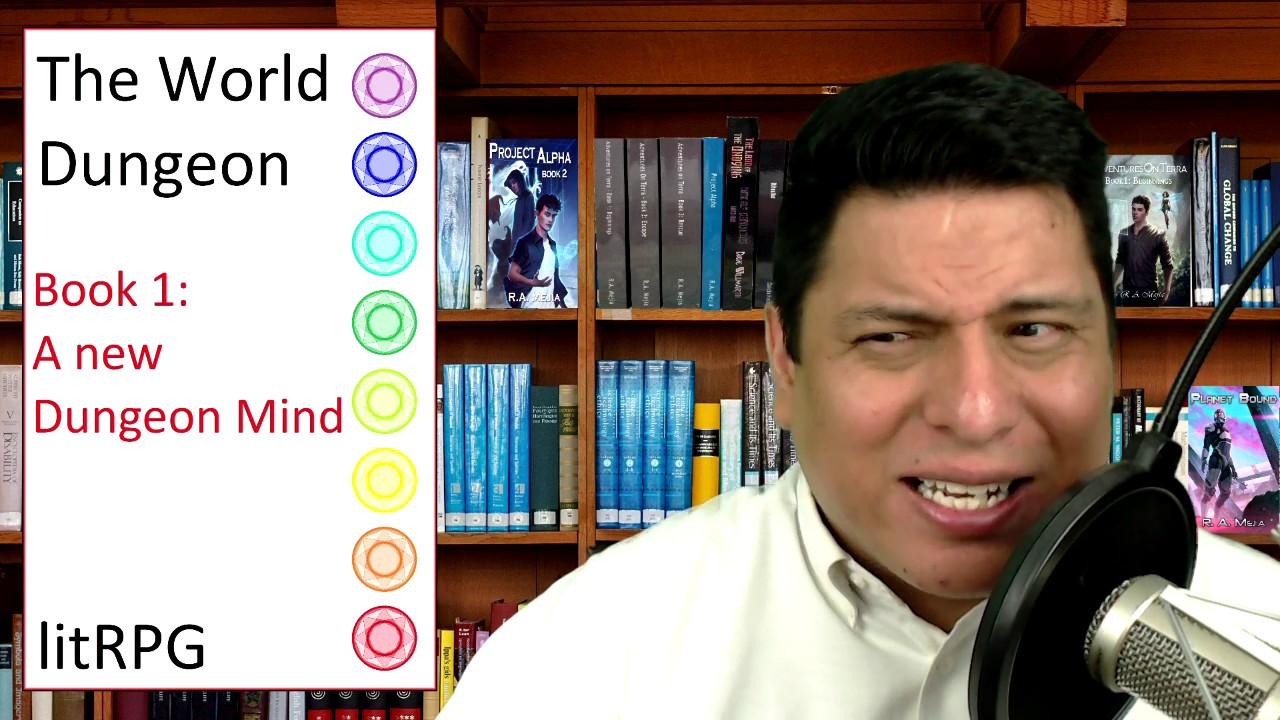 The World Dungeon Book 01: A new Dungeon Mind