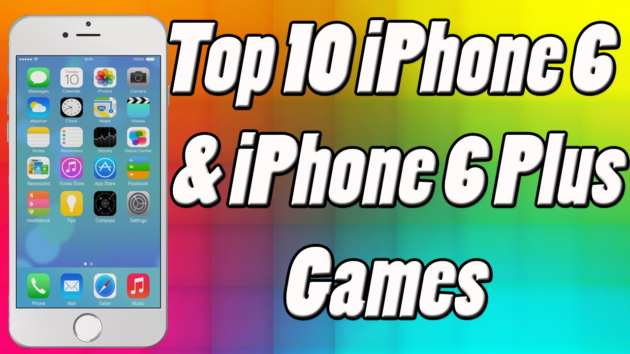 top games for iphone top 10 free iphone 6 2093