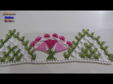 Ağır ve Gösterişli Bir Havlu Kenarı Modeli / Yapılışı