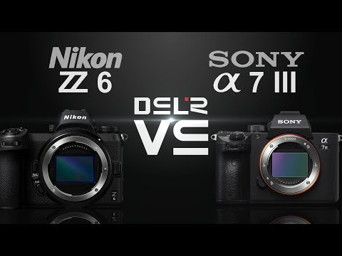 Nikon Z6 Vs Sony Alpha A7 III