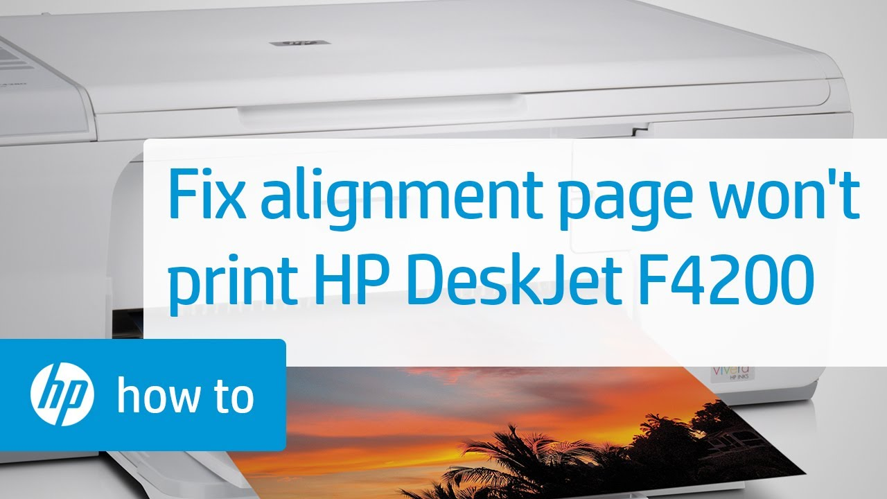 Alignment Page Does Not Print - HP Deskjet F4200 Series Printer | HP  Deskjet | HP