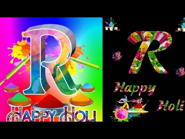 Happy holi 2020 - holi status ! Holi whatsapp status ! R letter holi status ! Love You Unlimited !!