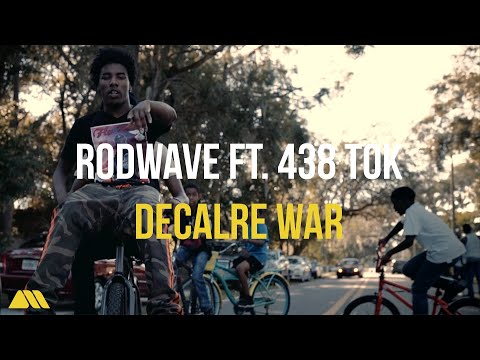 Rod Wave Ft. 438 Tok -  Declare War  (Official Music Video)