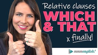 Stop Making Mistakes with Relative Clauses! [Which & That]