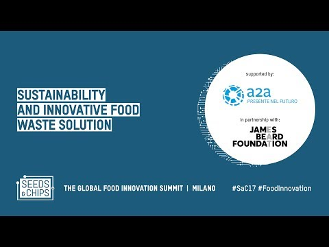 Sustainability and innovative food waste solutions #Sac17