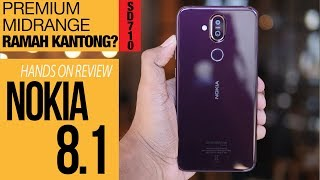 Nokia 8.1 (x7) Hands On Review Indonesia