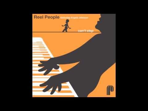 Reel People feat. Angela Johnson - Can't Stop (Album Mix)